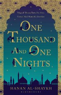 One Thousand and One Nights; Ḥanān Shaykh ; 2013