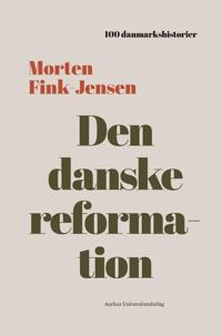 Bilde av Den Danske Reformation