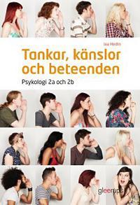 Tankar, känslor och beteenden, Psykologi 2a och 2b, elevbok