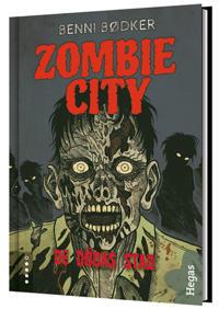 Zombie City. De dödas stad