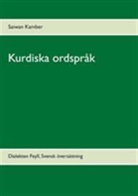 Kurdiska ordspråk:Dialekten Feylî Svensk översättning