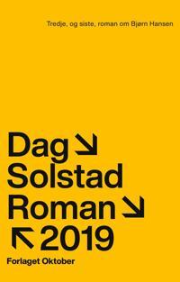 Bilde av bokomslaget til 'Tredje, og siste, roman om Bjørn Hansen'