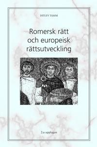 Romersk rätt och europeisk rättsutveckling :
