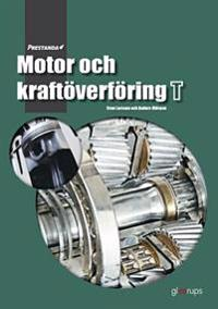 Prestanda Motor och kraftöverföring T
