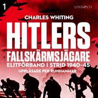 Hitlers fallskärmsjägare – Del 1