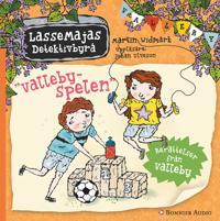 LasseMajas sommarlovsbok. Vallebyspelen : Berättelser från Valleby