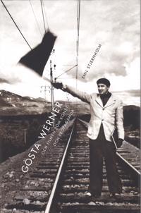 Gösta Werner och filmen som konst och propaganda