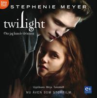 Twilight – Om jag kunde drömma