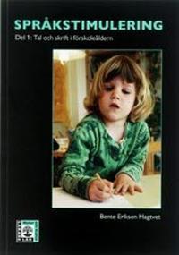 Språkstimulering. D. 1 Tal och skrift i förskoleåldern