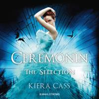 The Selection 1 – Ceremonin