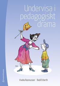 Undervisa i pedagogiskt drama