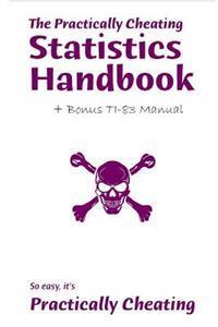 Bilde av The Practically Cheating Statistics Handbook + Bonus Ti-83 Manual