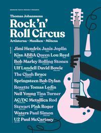 Rock 'n' roll circus : artisterna musiken mötena