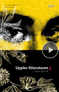 Upplev litteraturen 3 (kursen Svenska 3)