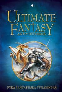 Ultimate fantasy : aktivitetsbok