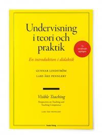 Undervisning i teori och praktik – en introduktion i didaktik. 7:e upplagan
