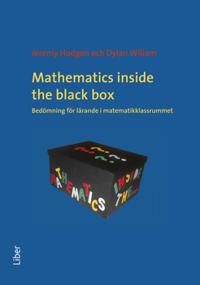 Mathematics inside the black box bedömning för lärande i matematikklassrummet
