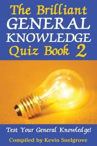 Bilde av Brilliant General Knowledge Quiz Book 2