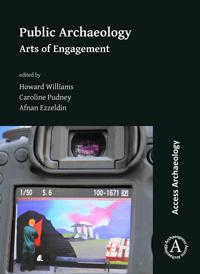 Bilde av Public Archaeology: Arts Of Engagement