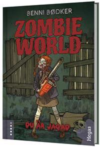 Zombie World. Du är jagad