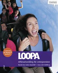 Loopa : affärsutveckling för entreprenörer – så driver du din affärsidé till kundsuccé