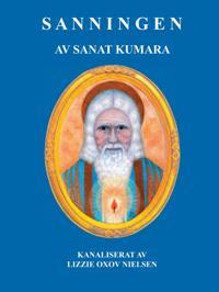 Sanningen: av Sanat Kumara