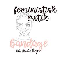 Bandage – Feministisk erotik