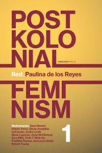 Postkolonial feminism, volym I