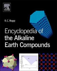 ELSEVIER SCIENCE & TECHNOLOGY Encyclopedia of the Alkaline Earth Compounds