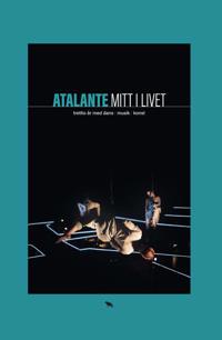 Atalante : Mitt i livet