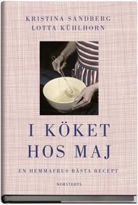 I köket hos Maj : en hemmafrus bästa recept