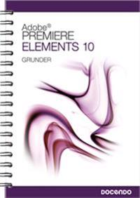 Premiere Elements 10 Grunder