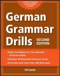 German Grammar Drills; Ed Swick ; 2012