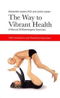 Bilde av The Way To Vibrant Health