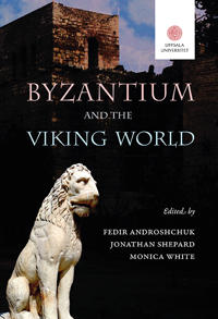 Bilde av Byzantium And The Viking World