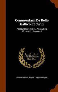 Bilde av Commentarii De Bello Gallico Et Civili