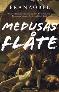 Bilde av bokomslaget til 'Medusas flåte'
