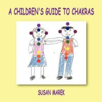 Bilde av A Children's Guide To Chakras