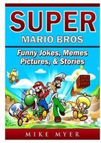 Bilde av Super Mario Bros Funny Jokes, Memes, Pictures, & Stories