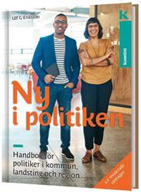 Ny i politiken – handbok för politiker i kommun, landsting och region