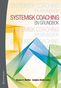 Systemisk coaching : en grundbok
