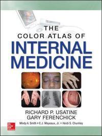 Color Atlas of Internal Medicine; Richard Usatine,Jr. Mayeux, E. J.,Heidi  ; 2015