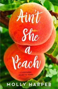 Bilde av Ain't She A Peach, Volume 4