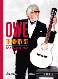 Owe Thörnqvist : en gycklares visor