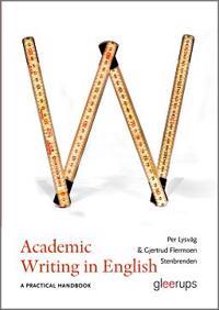 Academic Writing in English : A practical handbook