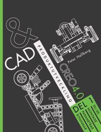 CAD och produktutveckling Creo 4.0 Del 1