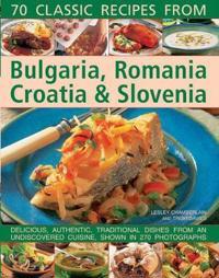 Bilde av 70 Classic Recipes From Bulgaria, Romania, Croatia & Slovenia