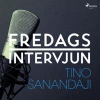 Fredagsintervjun – Tino Sanandaji