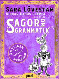 Riddar Kasus hjärta och andra sagor om grammatik