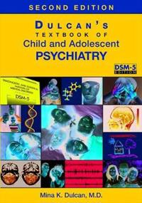 Bilde av Dulcan's Textbook Of Child And Adolescent Psychiatry
